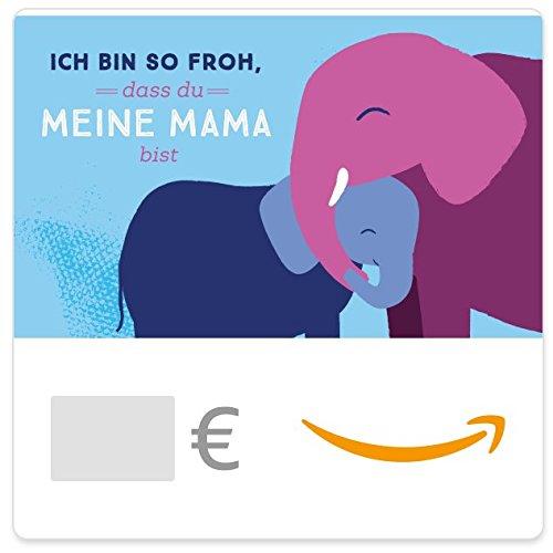 Digitaler Amazon.de Gutschein (Ich bin so froh, dass du meine Mama bist)